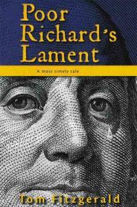 Poor Richard's Lament - A Most Timely Tale